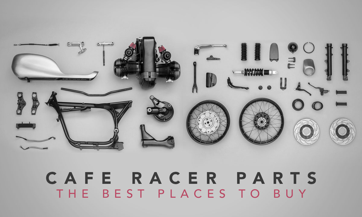 Return of the Cafe Racers - Cafe Racer Parts – The Best Places to Buy