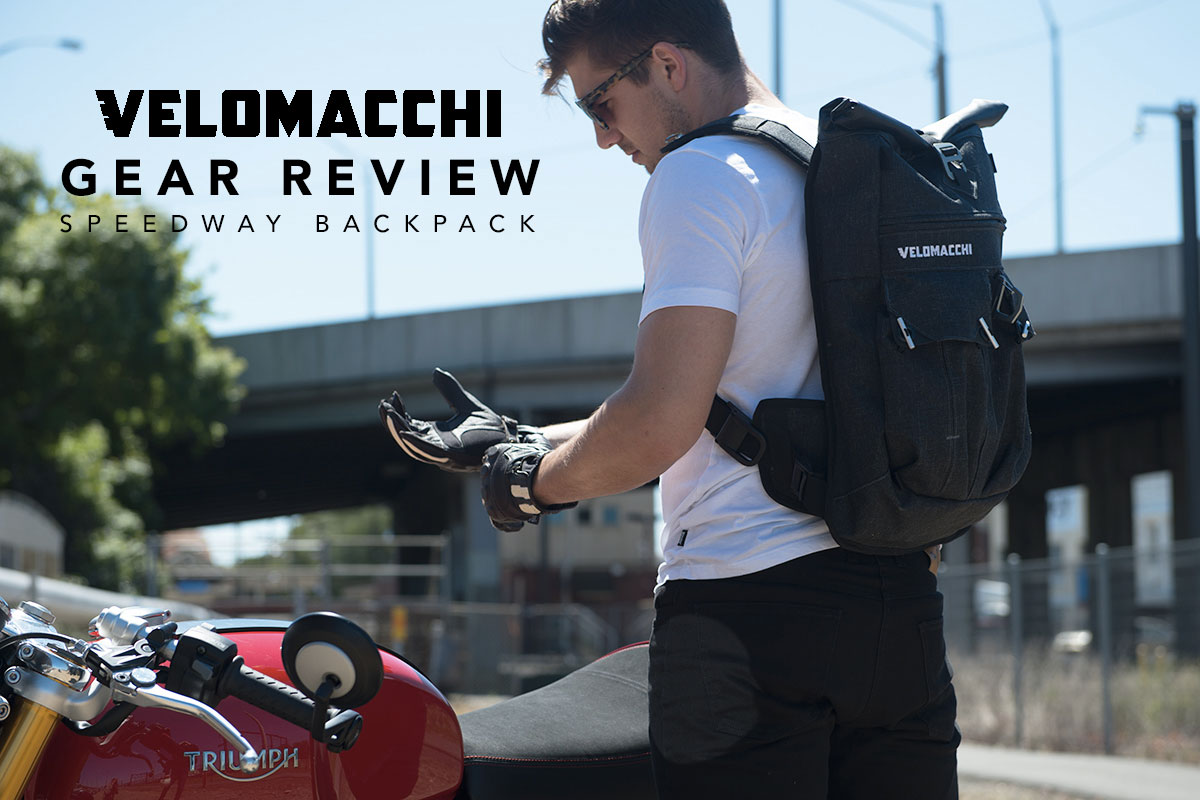 Return of the Cafe Racers - Gear Review – Velomacchi Speedway Backpack