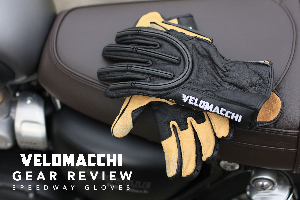 Return of the Cafe Racers - Gear Review – Velomacchi Speedway Gloves