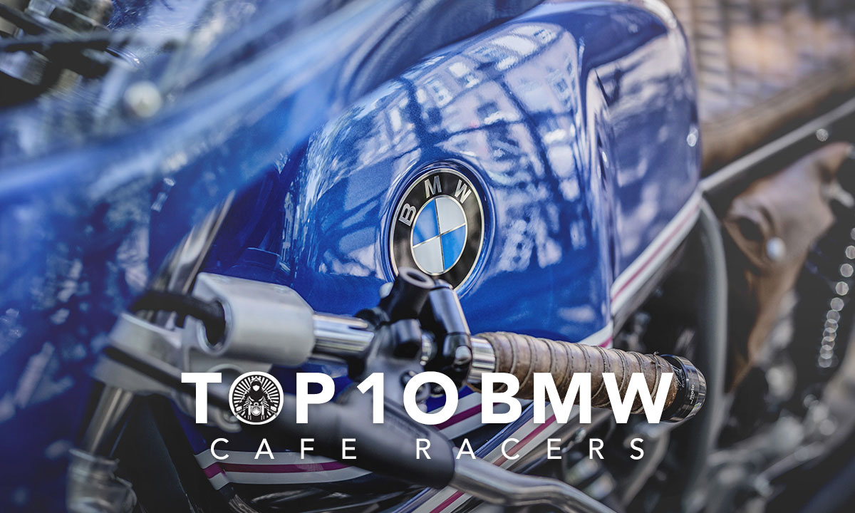 Top 10 BMW cafe racers