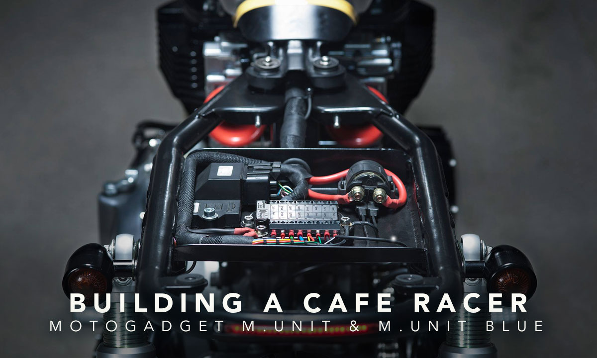 Return of the Cafe Racers - Building a Cafe Racer  – Motogadget mo.unit