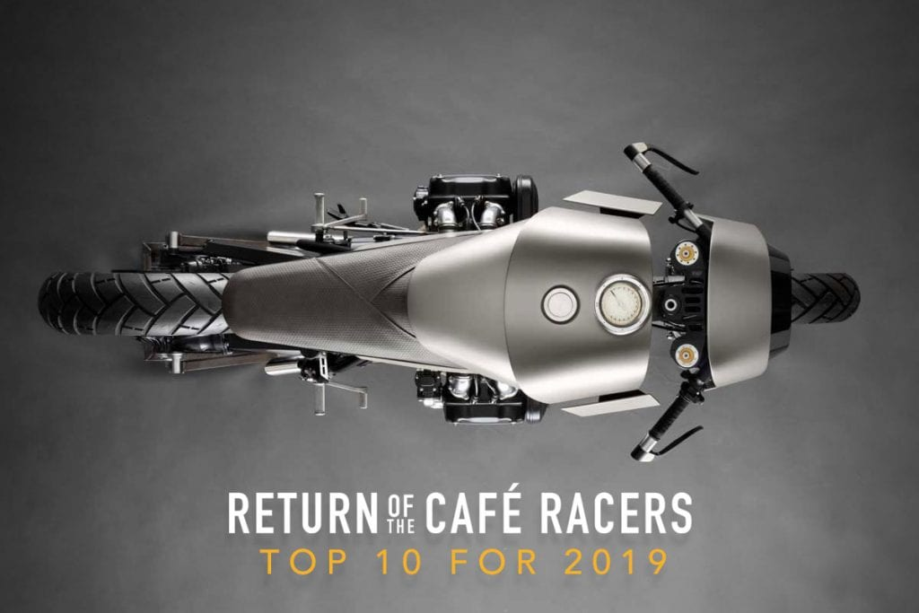 Return of the Cafe Racers - Return of the Cafe Racers Top 10 for 2019