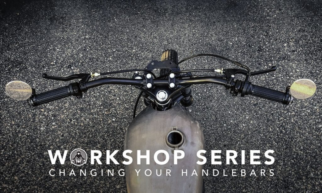 Return of the Cafe Racers - Workshop Series: Replacing Handlebars on a Motorcycle