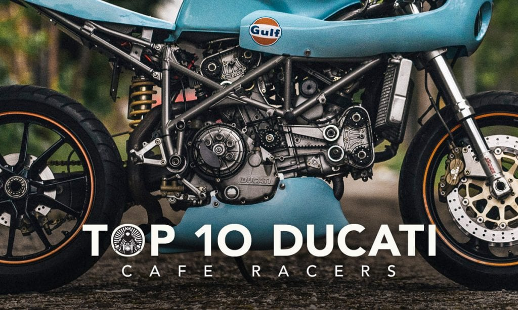 Return of the Cafe Racers - Top 10 Ducati Cafe Racer Builds