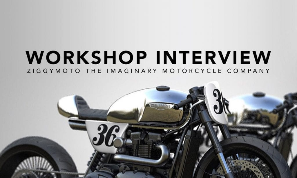 Return of the Cafe Racers - The Imaginary Motorcycle Company –  ZiggyMoto Interview